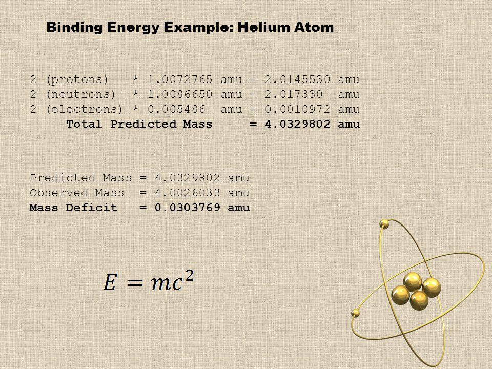 Binding Energy Example: Helium Atom