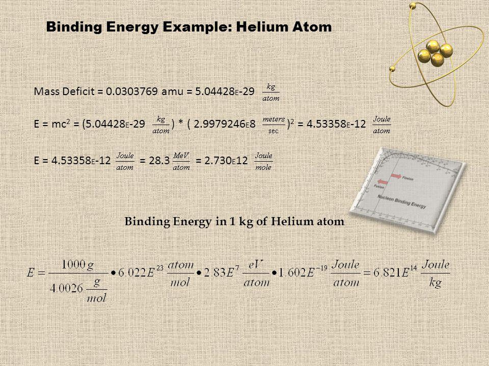 Binding Energy in 1 kg of Helium atom
