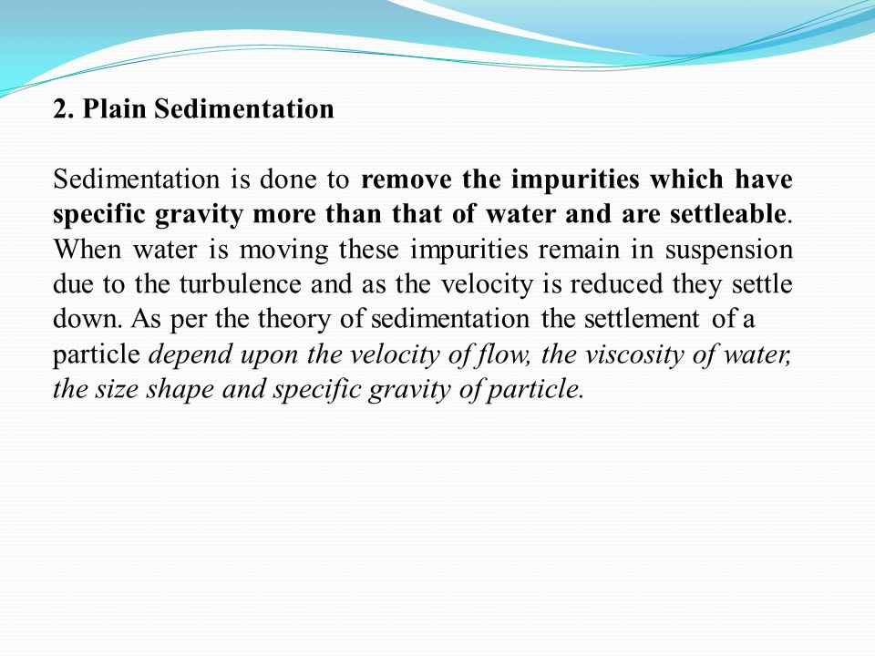 2. Plain Sedimentation