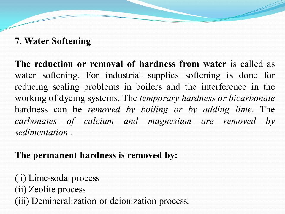 7. Water Softening