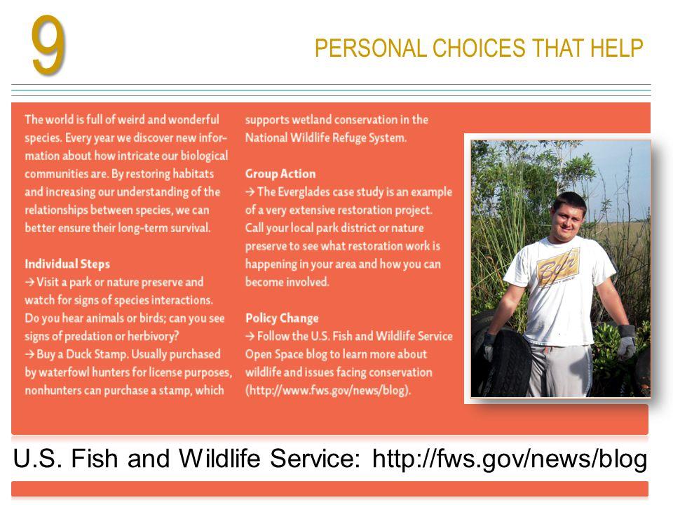 9 U.S. Fish and Wildlife Service: http://fws.gov/news/blog