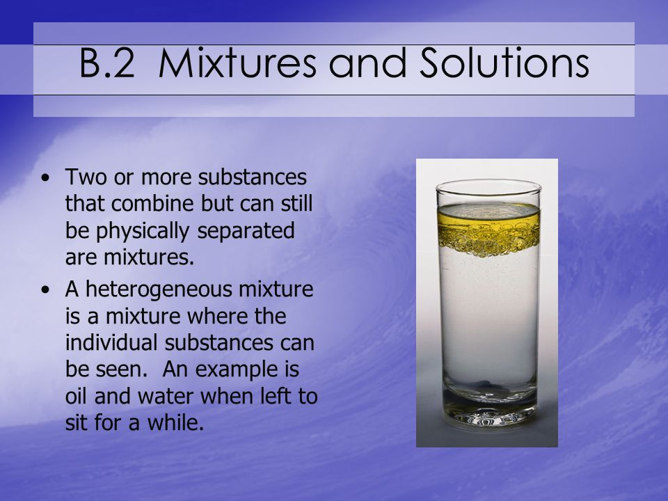 B.2 Mixtures and Solutions