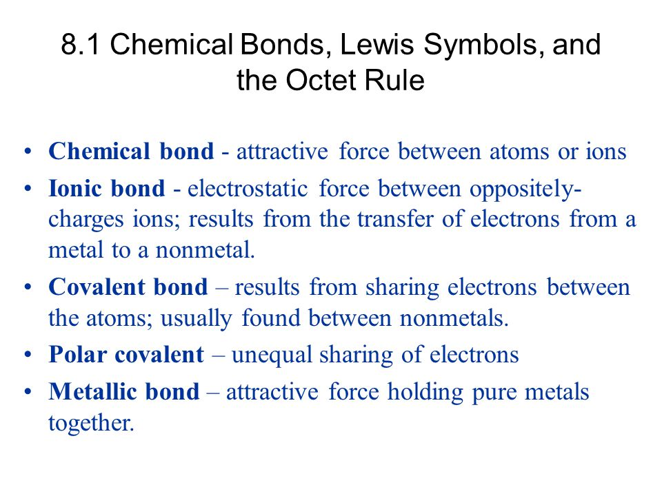 8.1 Chemical Bonds, Lewis Symbols, and the Octet Rule