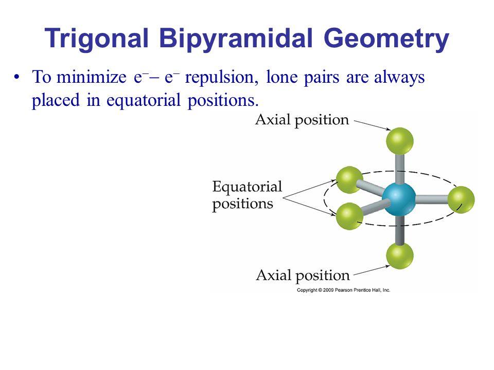 Trigonal Bipyramidal Geometry