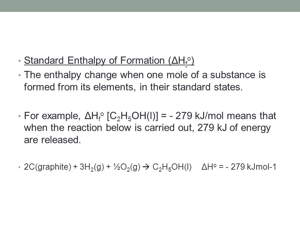 Standard Enthalpy of Formation (ΔHfo)