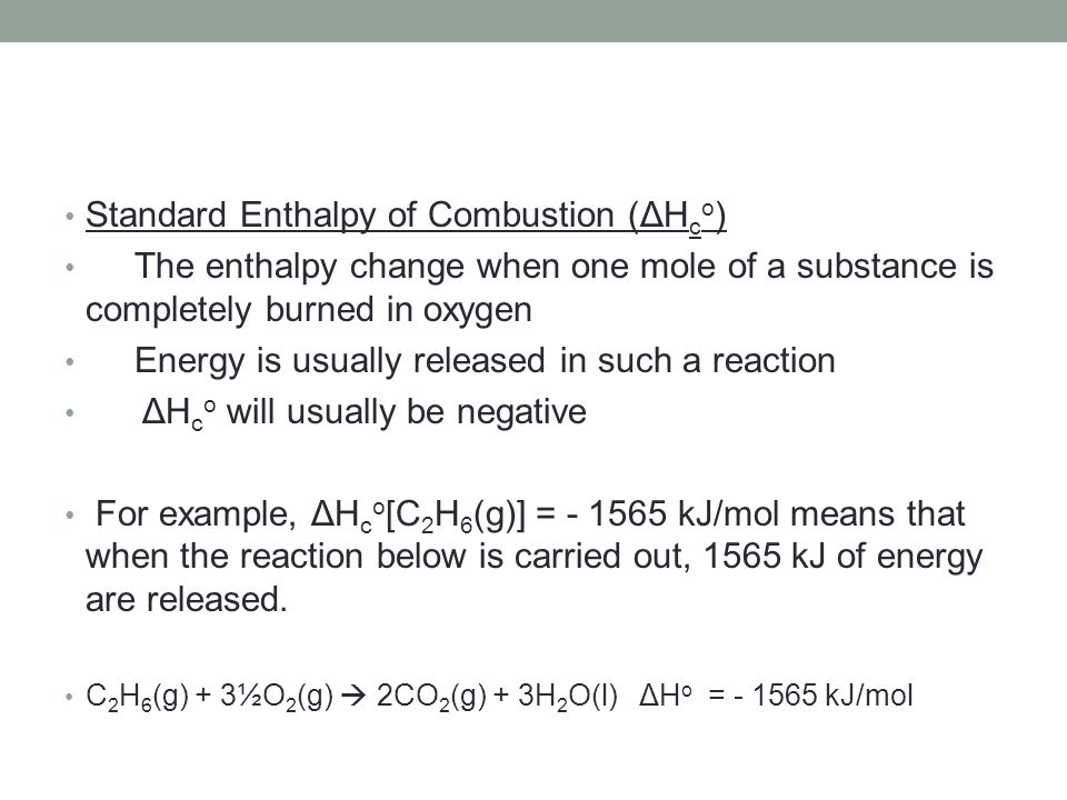 Standard Enthalpy of Combustion (ΔHco)