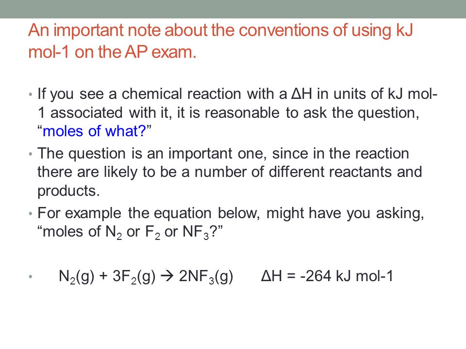 An important note about the conventions of using kJ mol-1 on the AP exam.