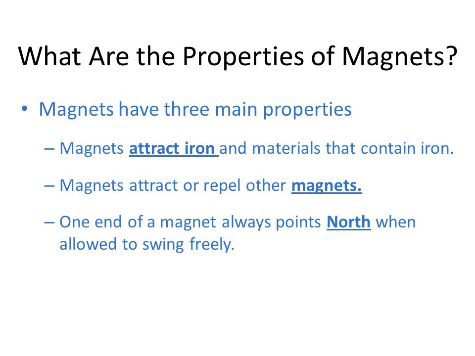 What Are the Properties of Magnets
