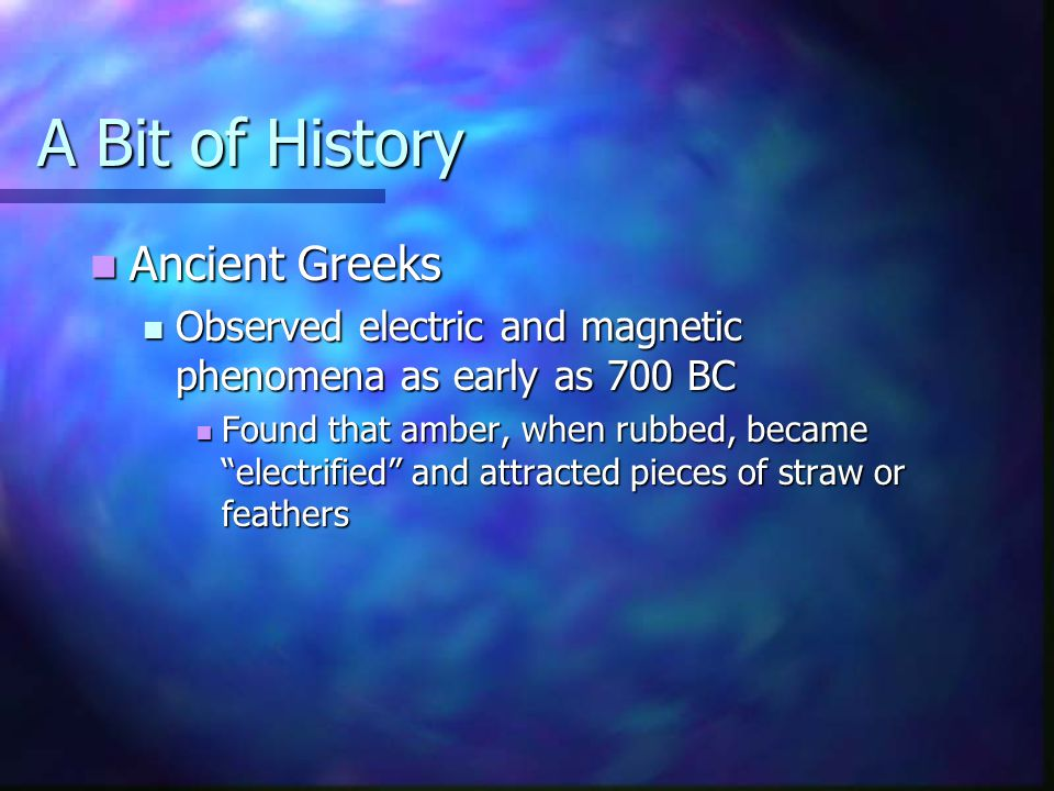 A Bit of History Ancient Greeks