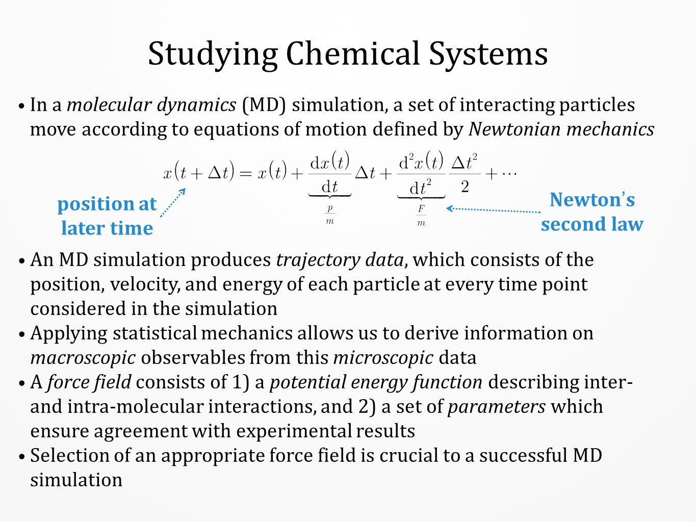 Studying Chemical Systems