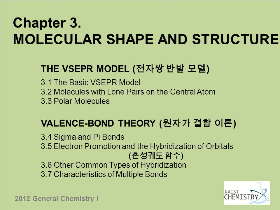 MOLECULAR SHAPE AND STRUCTURE