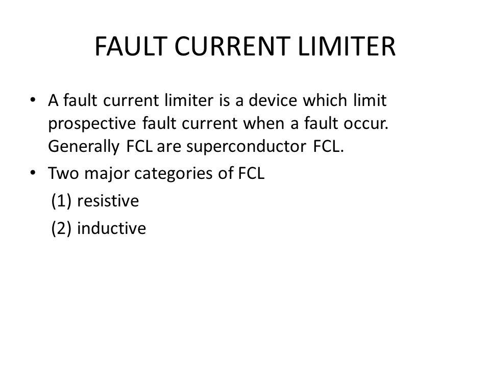 FAULT CURRENT LIMITER