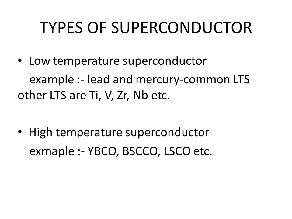 TYPES OF SUPERCONDUCTOR