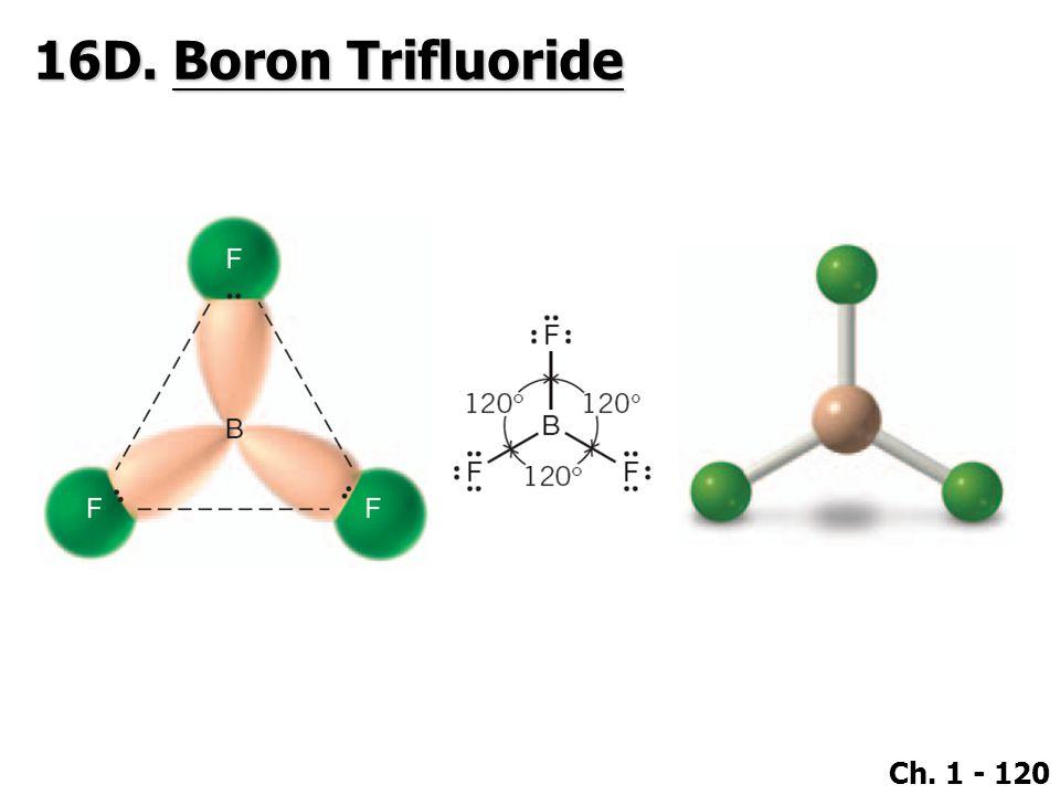 16D. Boron Trifluoride