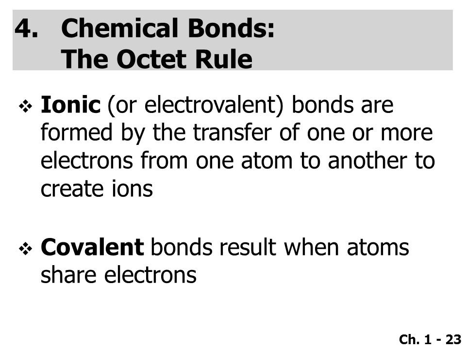 Chemical Bonds: The Octet Rule