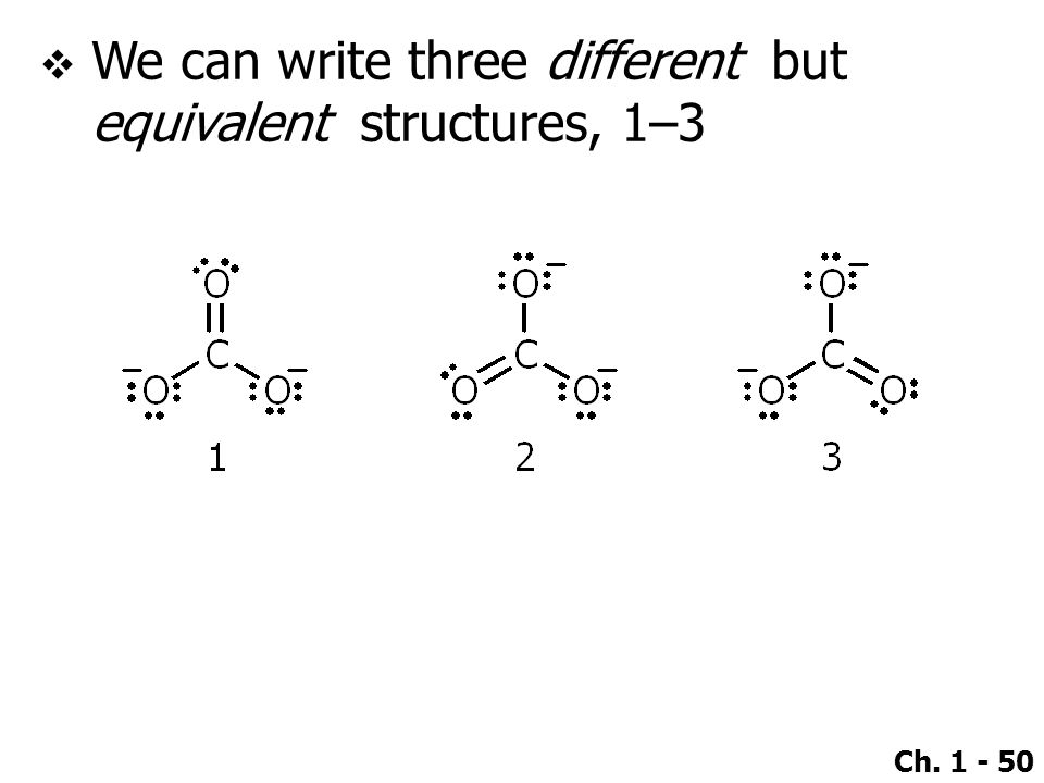 We can write three different but equivalent structures, 1–3