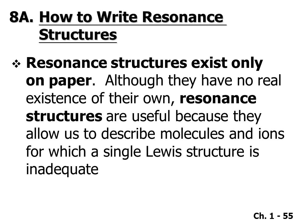 8A. How to Write Resonance Structures