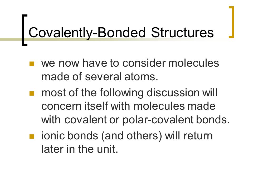 Covalently-Bonded Structures