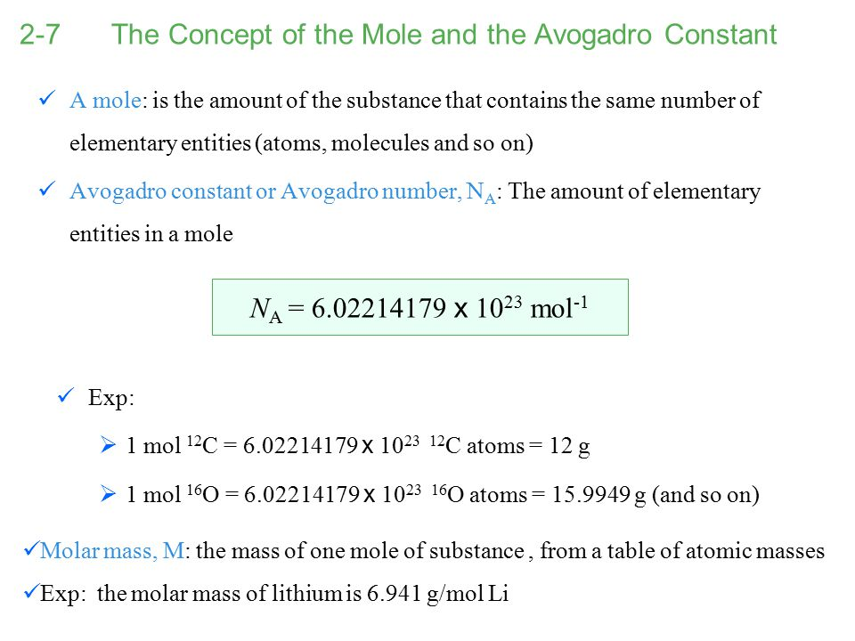 2-7 The Concept of the Mole and the Avogadro Constant