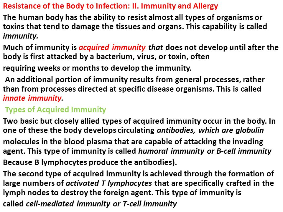 Resistance of the Body to Infection: II. Immunity and Allergy