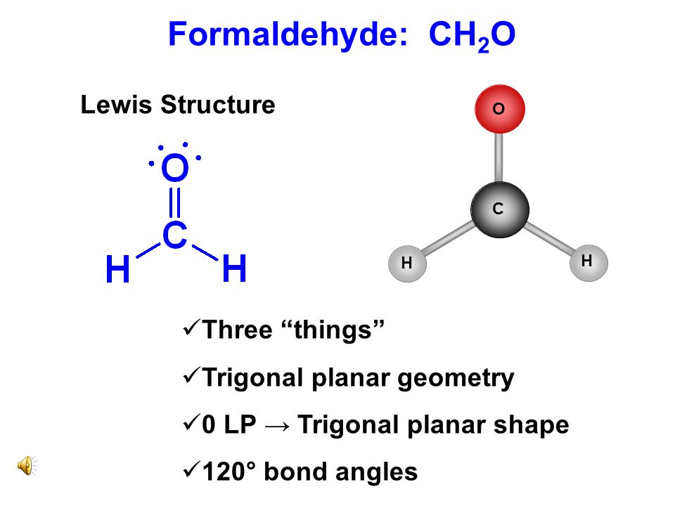 Formaldehyde: CH2O Lewis Structure Three things