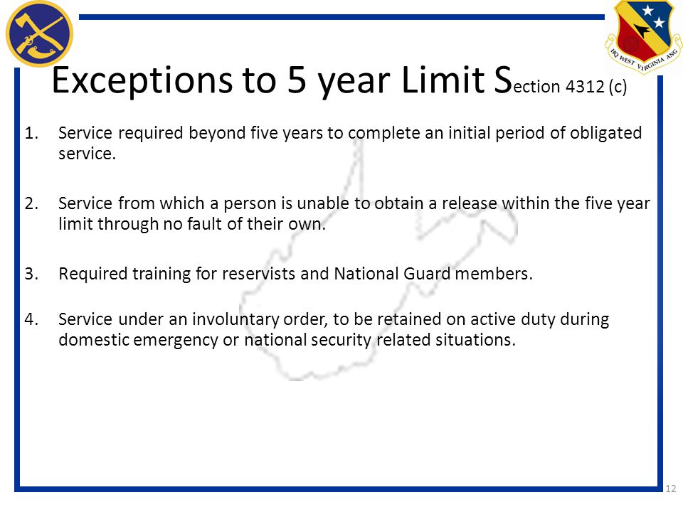 Exceptions to 5 year Limit Section 4312 (c)