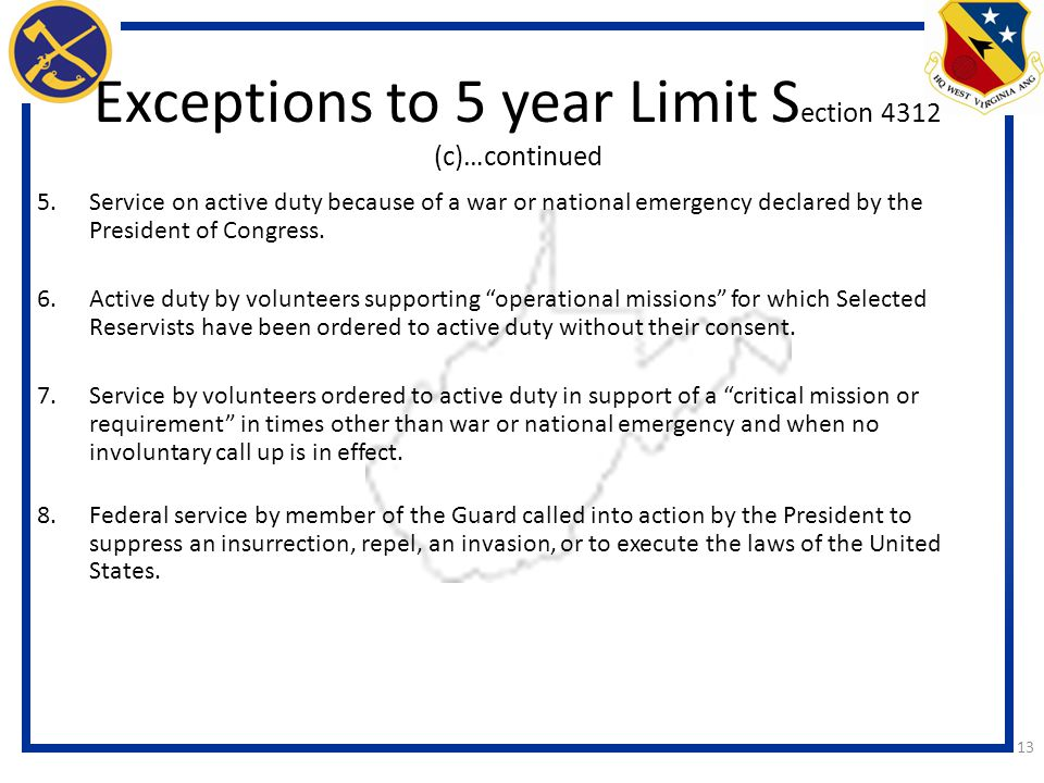 Exceptions to 5 year Limit Section 4312 (c)…continued