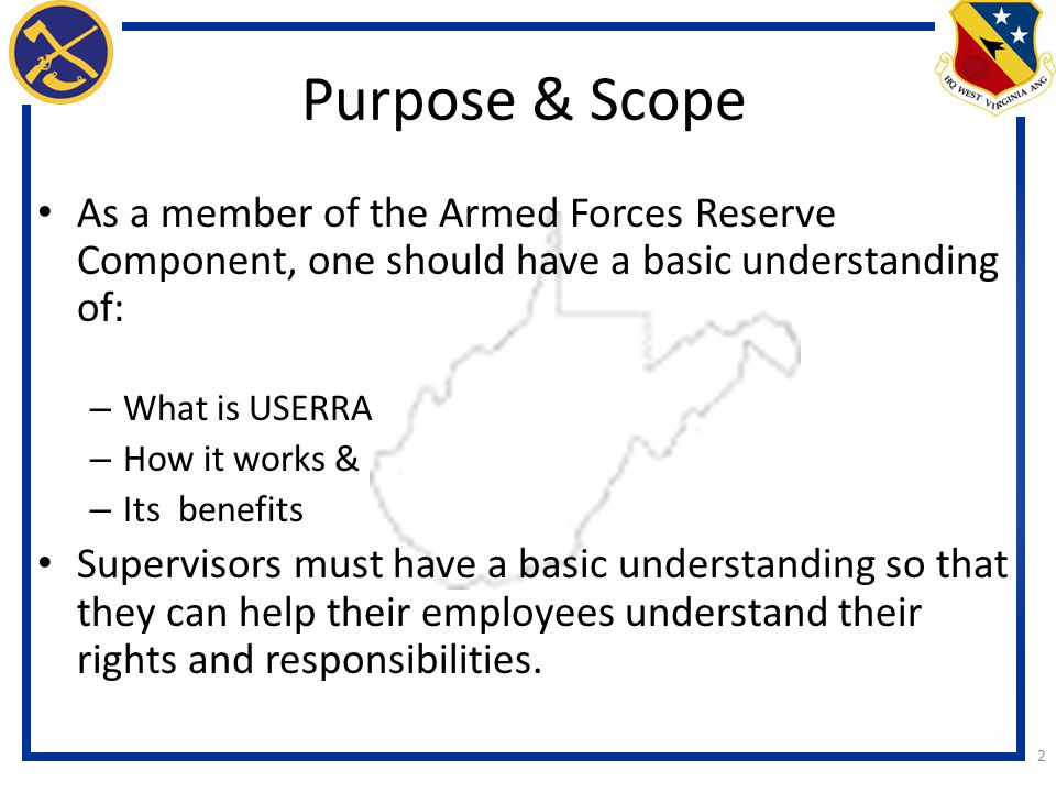 Purpose & Scope As a member of the Armed Forces Reserve Component, one should have a basic understanding of: