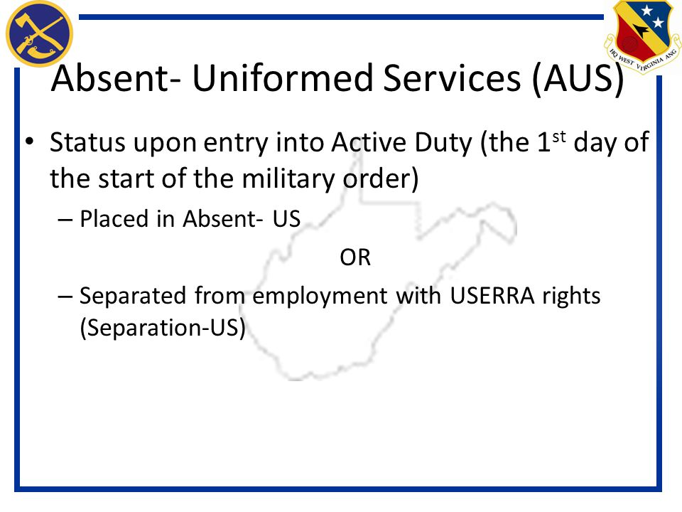 Absent- Uniformed Services (AUS)