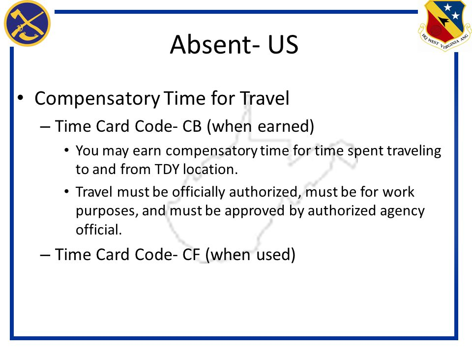 Absent- US Compensatory Time for Travel