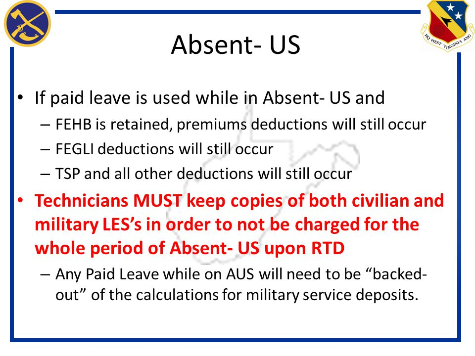 Absent- US If paid leave is used while in Absent- US and