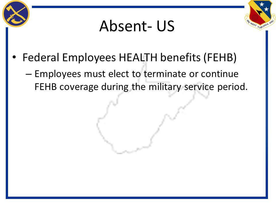 Absent- US Federal Employees HEALTH benefits (FEHB)