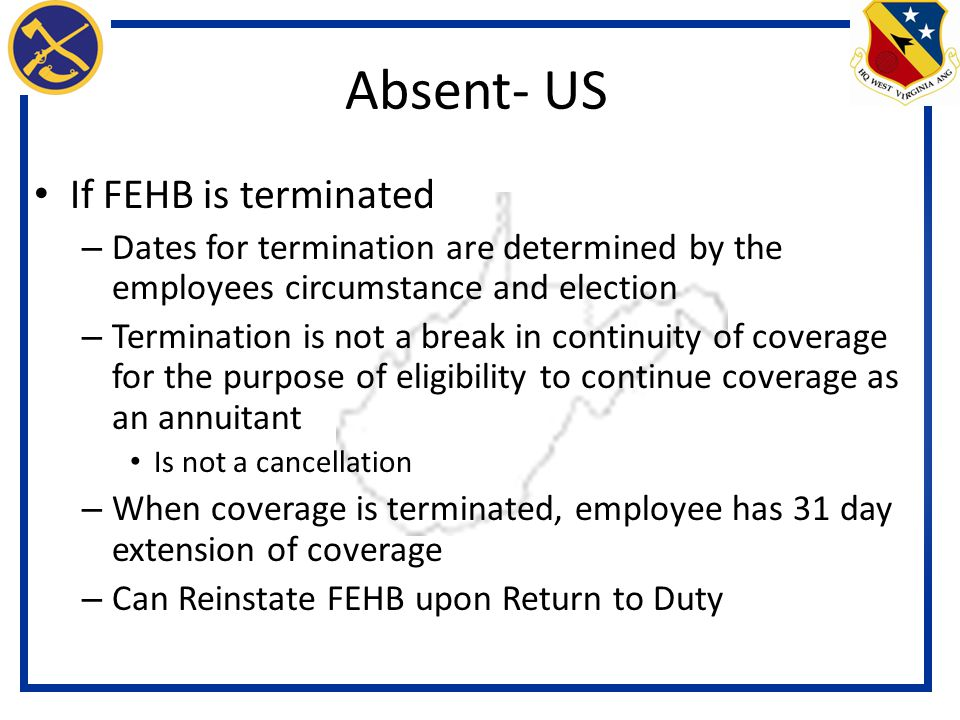 Absent- US If FEHB is terminated