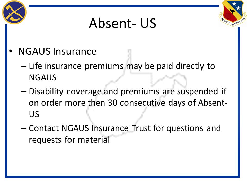 Absent- US NGAUS Insurance