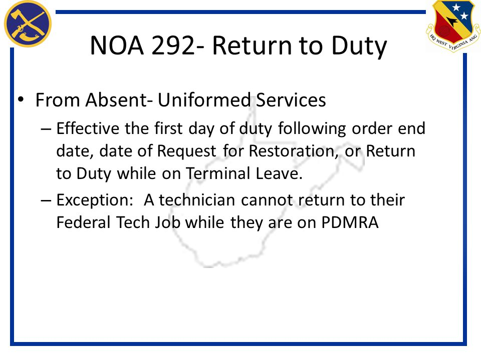 NOA 292- Return to Duty From Absent- Uniformed Services
