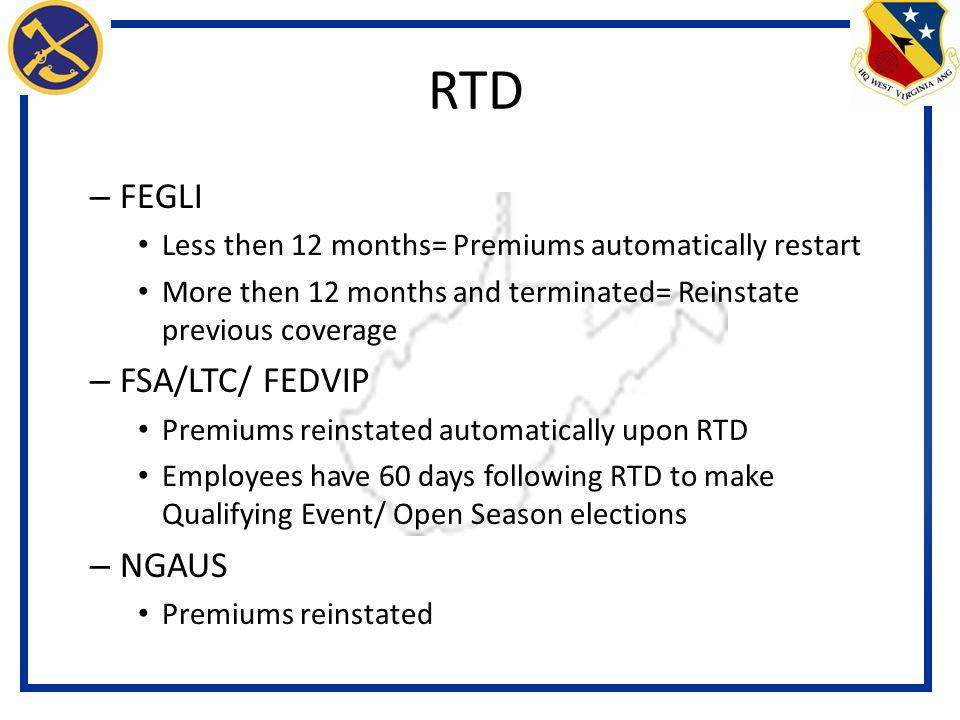 RTD FEGLI FSA/LTC/ FEDVIP NGAUS