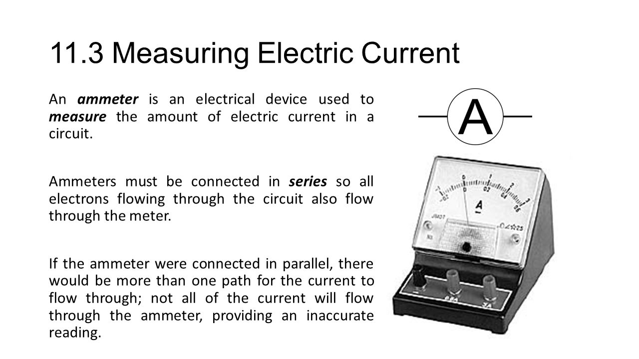 11.3 Measuring Electric Current