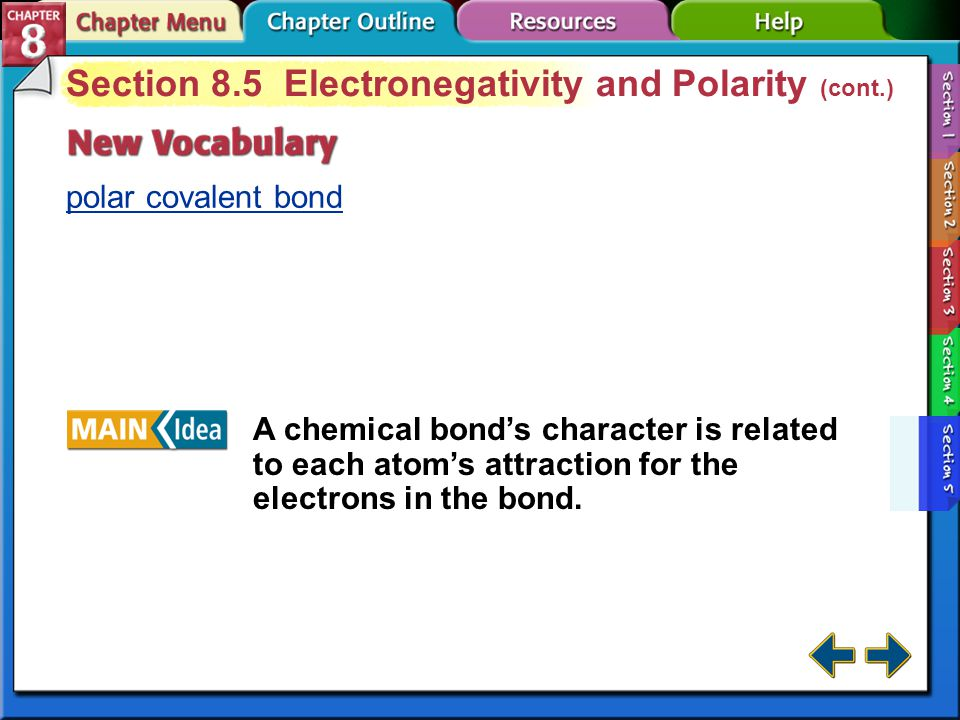 Section 8.5 Electronegativity and Polarity (cont.)