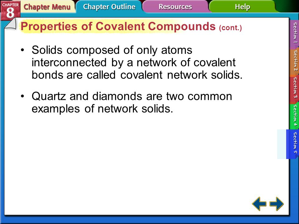 Properties of Covalent Compounds (cont.)