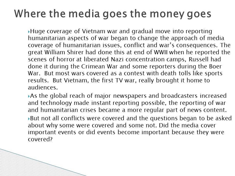 Where the media goes the money goes