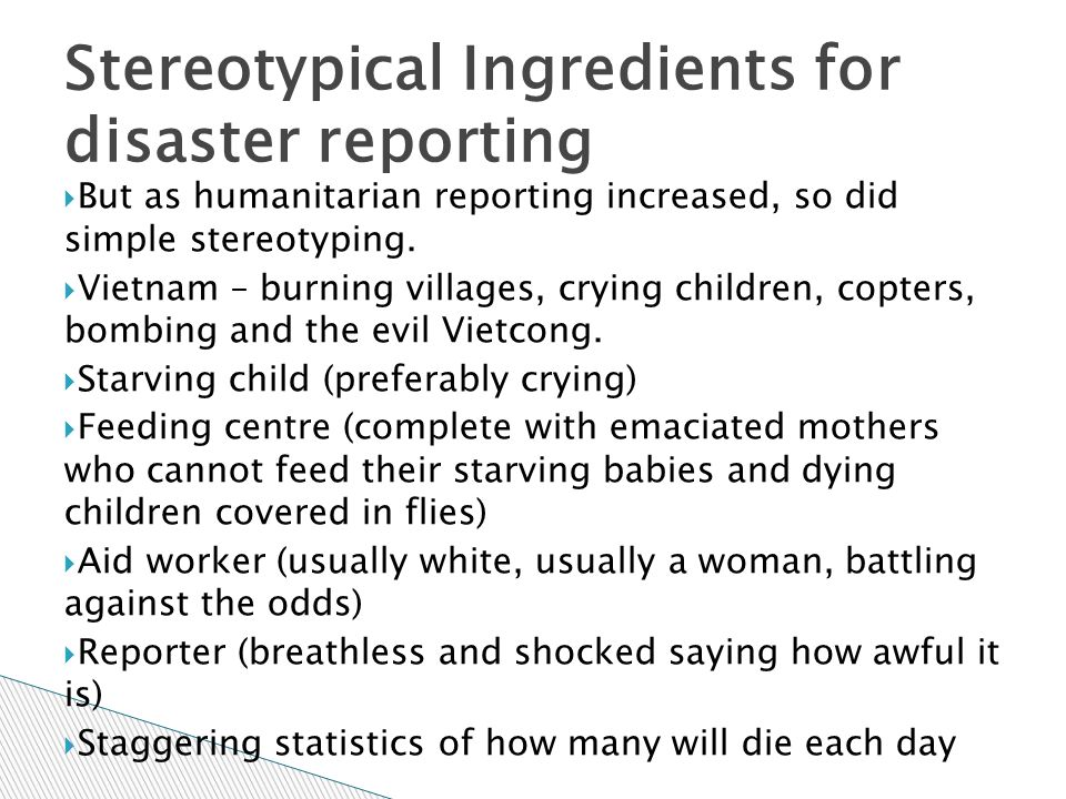 Stereotypical Ingredients for disaster reporting