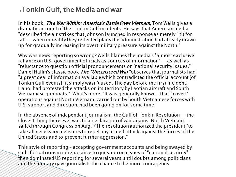 Tonkin Gulf, the Media and war