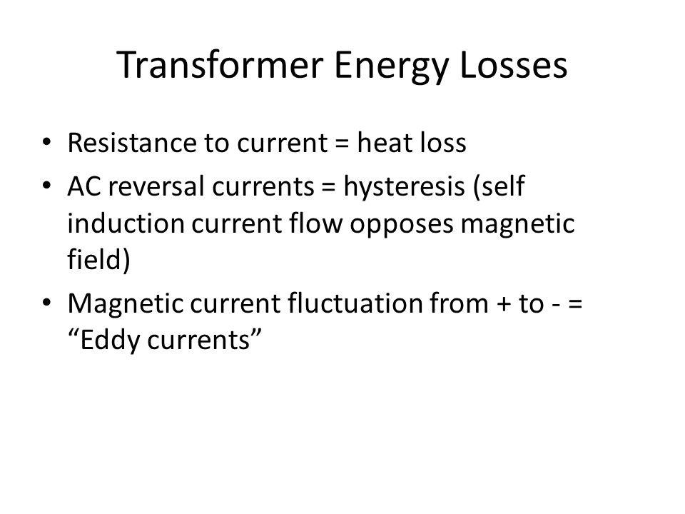 Transformer Energy Losses