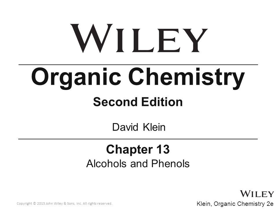 Organic Chemistry Second Edition Chapter 13 David Klein