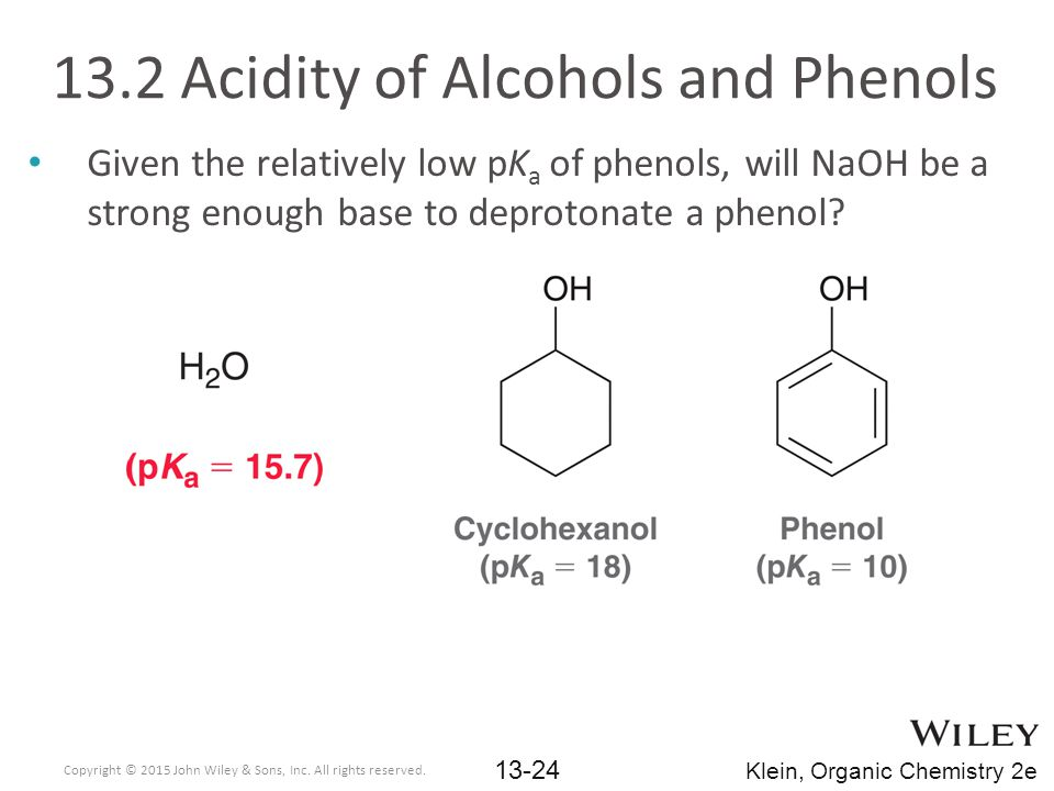 13.2 Acidity of Alcohols and Phenols