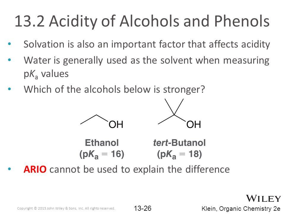 13.2 Acidity of Alcohols and Phenols