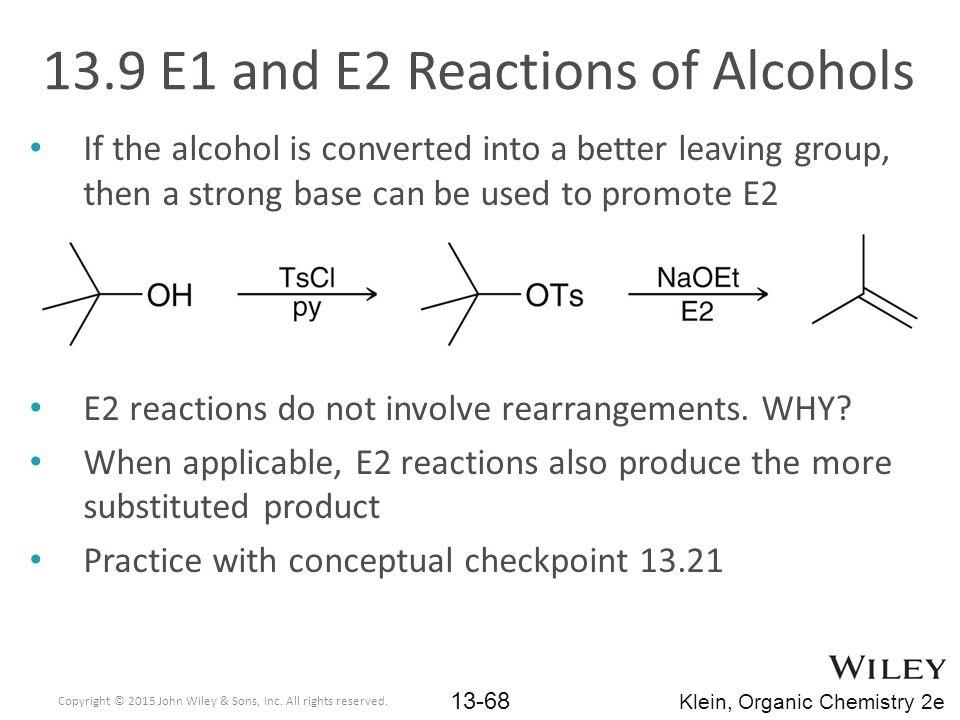 13.9 E1 and E2 Reactions of Alcohols