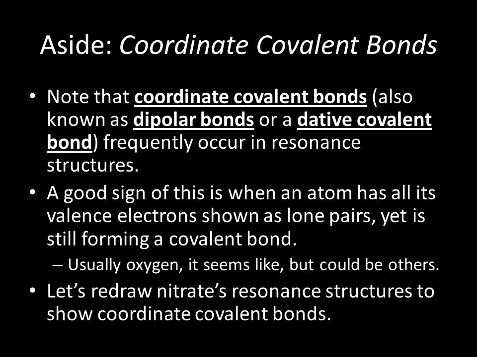 Aside: Coordinate Covalent Bonds