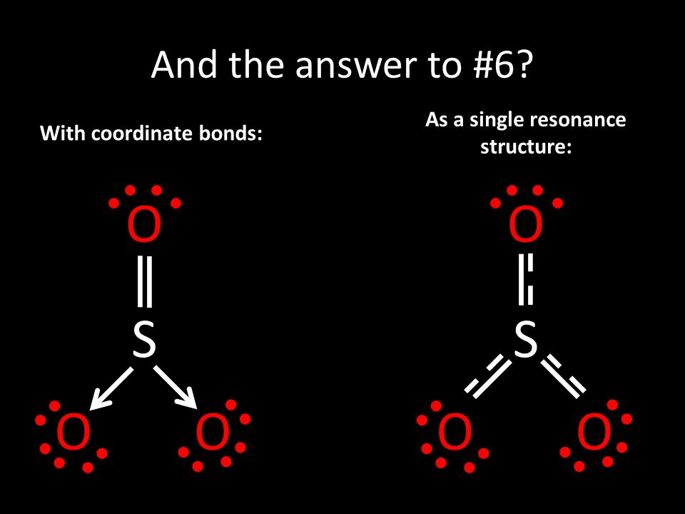 As a single resonance structure: With coordinate bonds: