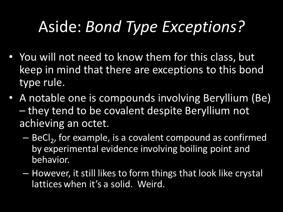 Aside: Bond Type Exceptions